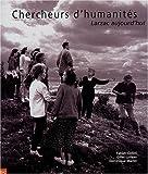 echange, troc Fabien Collini, Gilles Luneau, Dominique Martin - Chercheurs d'humanités : Larzac aujourd'hui