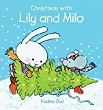 Christmas with Lily and Milo