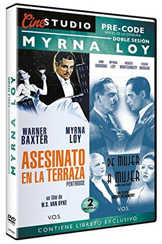 Doble Sesión Pre-Code Myrna Loy (V.O.S) Asesinato en la Terraza (Penthouse) 1933 + De Mujer a Mujer (When Ladies Meet) 1933 [Edizione: Spagna]