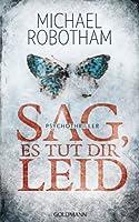 Sag, es tut dir leid: Psychothriller (Joe O'Loughlin und Vincent Ruiz 8) (German Edition)
