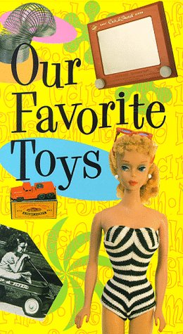 Our Favorite Toys [VHS]