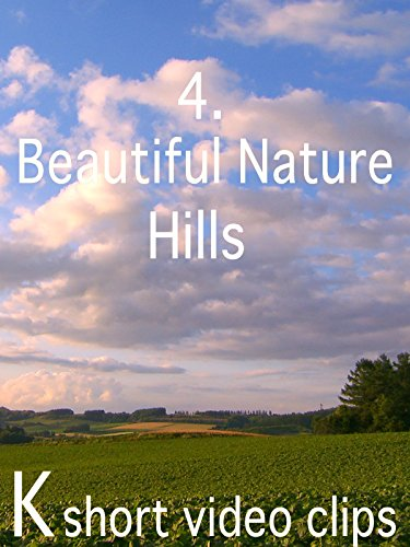 Clip: 4.Beautiful Nature--Hills