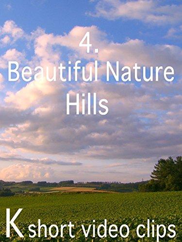 Clip: 4.Beautiful Nature--Hills