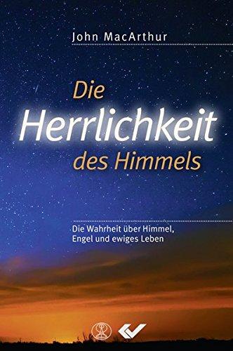 Die Herrlichkeit des Himmels von Karl-Heinz Vanheiden