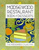 Moosewood Restaurant Book of Desserts (0517702096) by Moosewood Collective