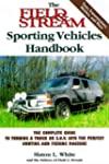 The Field & Stream Sporting Vehicles...