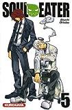 echange, troc Atsushi Ohkubo - Soul eater, Tome 5 :