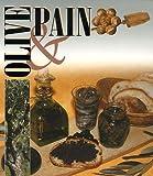 echange, troc François Isler, Philippe Anginot - Olive & pain Coffret en 2 volumes : L'olive ; Le pain