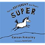 You're Different and That's Super
