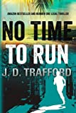 img - for By J. D. Trafford No Time To Run (Michael Collins) [Paperback] book / textbook / text book