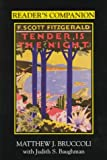 Reader's Companion to F. Scott Fitzgerald's Tender Is the Night (1570032238) by Bruccoli, Matthew J.