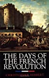 The Days of the French Revolution (0688169783) by Christopher Hibbert