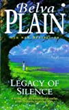 Legacy Of Silence (0340693177) by Belva Plain