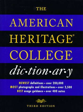 The American Heritage College Dictionary, AMERICAN HERITAGE