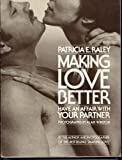 img - for Making Love Better: Have An Affair with Your Partner book / textbook / text book