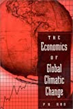 The Economics of Global Climatic Change (0765604604) by P. K. Rao