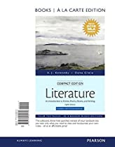 Literature: An Introduction to Fiction, Poetry, Drama, and Writing, Compact Edition, Books a la Carte, MLA Update Edition (8th Edition)