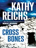 Cross Bones (1594131392) by Reichs, Kathy