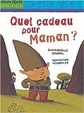 echange, troc Emmanuelle Cabrol - Quel cadeau pour maman ?