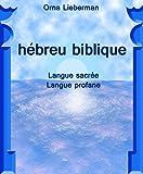 h�breu biblique  Langue sacr�e Langue profane