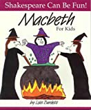 """""""Macbeth"""" for Kids (Shakespeare Can be Fun!)"""