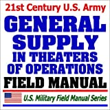 echange, troc Department of Defense - 21st Century U.S. Army General Supply in Theaters of Operations Field Manual (FM 10-27)