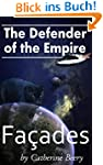 Defender of the Empire: Facades (Engl...