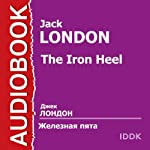 Zheleznaja pjata [The Iron Heel] | Jack London