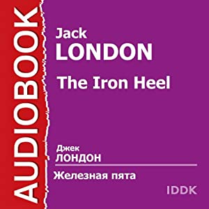 Zheleznaja pjata [The Iron Heel] | [Jack London]