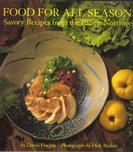Food for All Seasons by David Pisegna