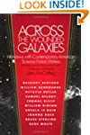 Across the Wounded Galaxies: Intervie...