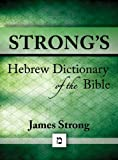 img - for Strong's Hebrew Dictionary of the Bible (Strong's Dictionary) book / textbook / text book