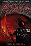 Ranger's Apprentice : Book Two : The Burning Bridge (0142408425) by Flanagan, John