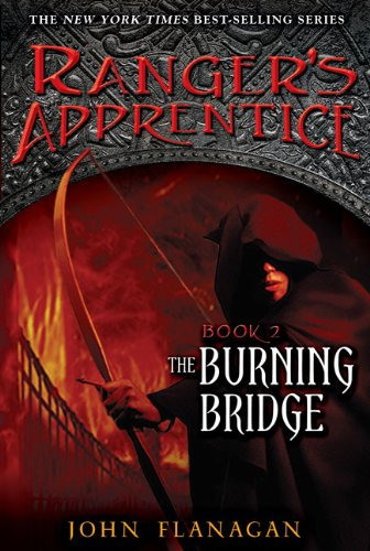 Cover of The Burning Bridge (The Ranger's Apprentice, Book 2)