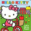 Bendon Publishing Let's Go to Town! (Hello Kitty Touch and Feel Books)