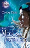 The Medusa Prophecy