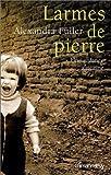 Larmes de pierre: Une enfance africaine (French Edition) (2702132812) by Fuller, Alexandra