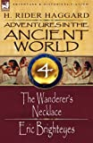 Adventures in the Ancient World: 4-The Wanderer's Necklace & Eric Brighteyes