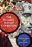 img - for The Techno-Human Condition book / textbook / text book
