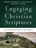 img - for Engaging the Christian Scriptures: An Introduction to the Bible by Andrew E. Arterbury (2014-11-18) book / textbook / text book