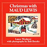 img - for Christmas W/Maud Lewis book / textbook / text book