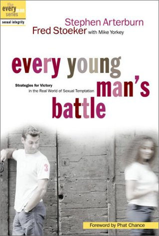 Image for Every Young Man's Battle: Strategies for Victory in the Real World of Sexual Temptation