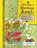 img - for Hormone Jungle: Coming of Age in Middle School (Maupin House) book / textbook / text book