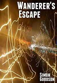 (FREE on 3/13) Wanderer's Escape by Simon Goodson - http://eBooksHabit.com
