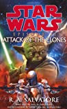 Star Wars Episode II Attack of the Clones (0099410575) by RA Salvatore