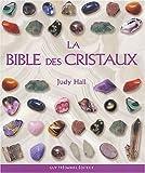 echange, troc Judy Hall - La Bible des cristaux