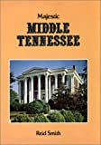 img - for Majestic Middle Tennessee (Majesty Series) book / textbook / text book