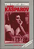 The Test of Time (Pergamon Russian Chess Series) (0080340431) by Kasparov, Garry