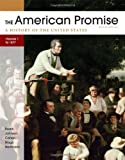 img - for The American Promise, Volume I: To 1877: A History of the United States book / textbook / text book