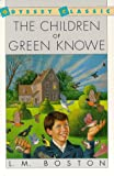 The children of Green Knowe (A Voyager/HBJ book) (0156168707) by Boston, L. M